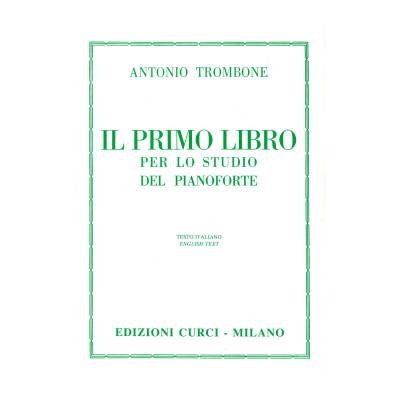 Antonio Trombone - Il Primo Libro per lo Studio del Pianoforte