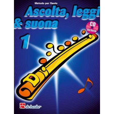 Ascolta, Leggi & Suona 1 Flauto BOOK+CD
