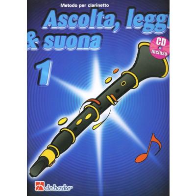 Ascolta, Leggi & Suona 1 Clarinetto BOOK+CD