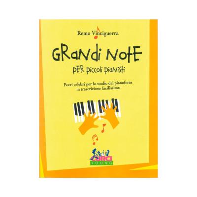Remo Vinciguerra - Grandi note per piccoli pianisti