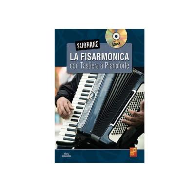 Suonare la Fisarmonica con Tastiera a Pianoforte - Metodo con CD