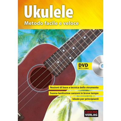 Ukulele - Metodo facile e Veloce + DVD + CD